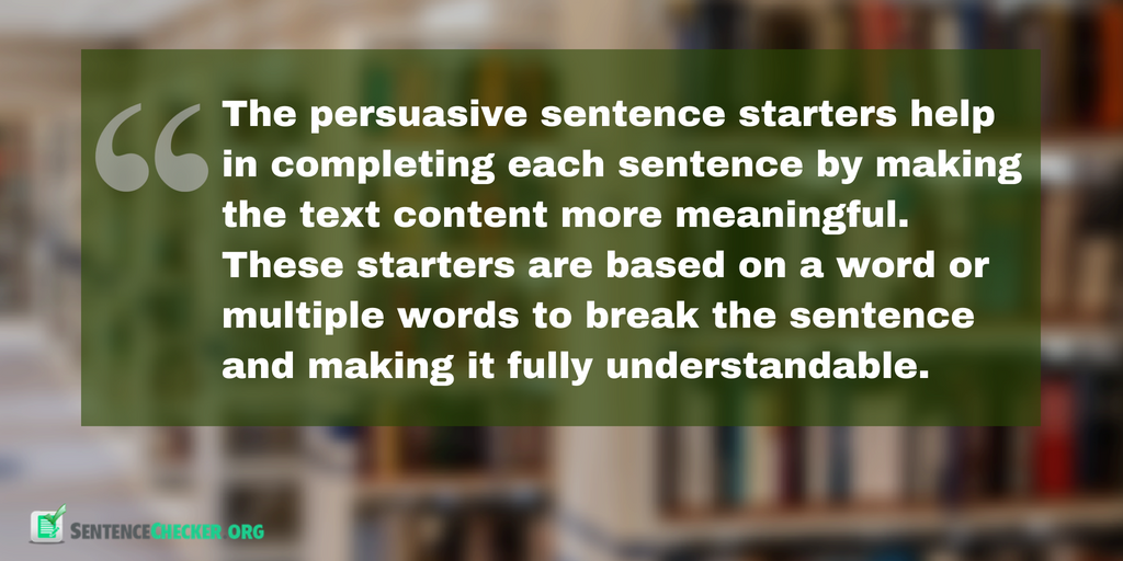 sentence starters for persuasive writing