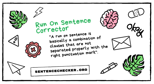 sentence fragment and run on sentence corrector